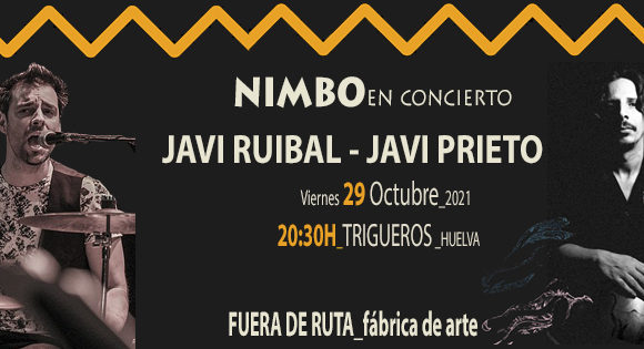 NIMBO. Javi Ruibal y Javi Prieto en concierto